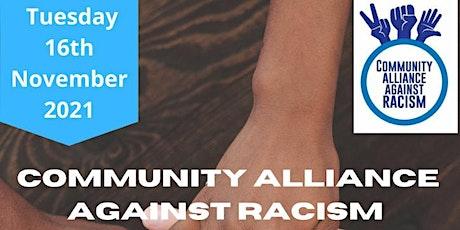 Community Alliance Against Racism Launch-Online tickets