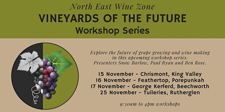 Vineyards of the Future - Cheshunt Workshop tickets