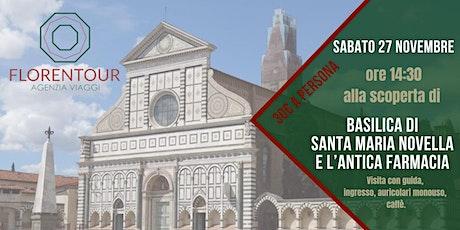 Alla scoperta della Basilica di Santa Maria Novella e dell' Antica Farmacia biglietti
