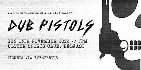 Dub Pistols - Dublin tickets