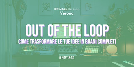 Out of the loop: Ableton User Group Verona Meetup tickets
