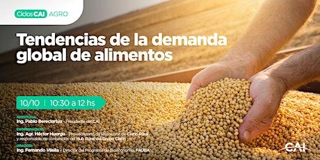 #CicloAgro Tendencias de la Demanda Global de Alimentos tickets