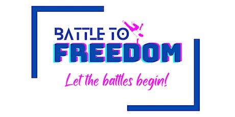 Battle to freedom billets