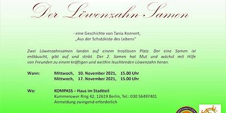"""Lesung """"Der Löwenzahnsamen"""" Tickets"""