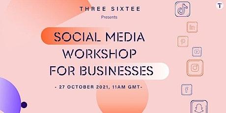 FREE Social Media Workshop for Businesses tickets