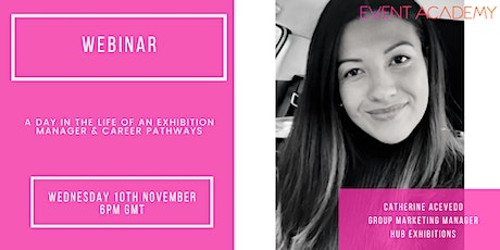 WEBINAR: Day in the Life of an Exhibition Organiser & Expo Career Pathways tickets