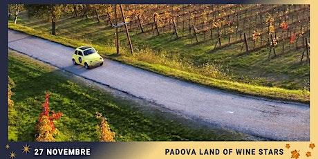 PADOVA LAND OF WINE STARS biglietti