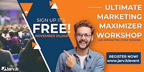 Ultimate Marketing Maximizer Online Workshop tickets
