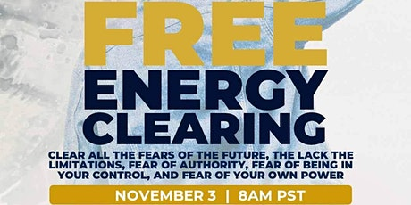 FREE  Energy Clearing tickets