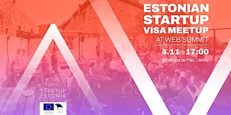Estonian Startup Visa Meetup at Web Summit tickets