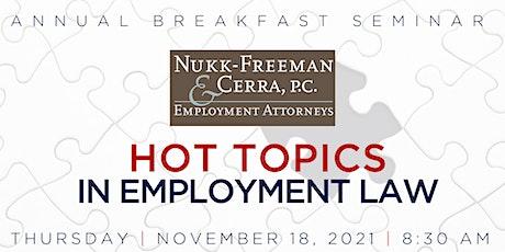 Nukk-Freeman & Cerra - Hot Topics in Employment Law Breakfast Seminar tickets