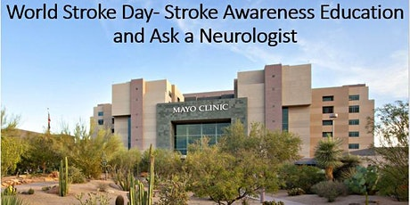 World Stroke Day - Stroke Awareness: Education and Ask a Neurologist tickets