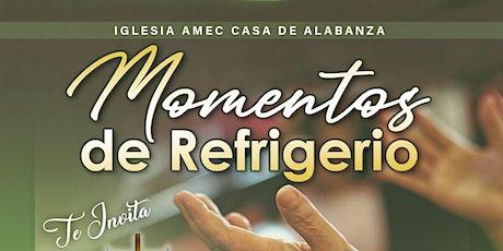 Momentos de Refrigerio| Iglesia AMEC Casa de Alabanza entradas