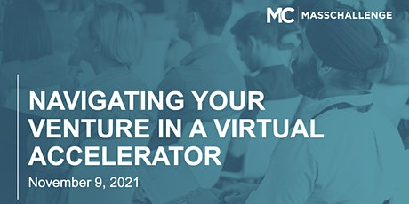 MassChallenge: Navigating Your Venture In a Virtual Accelerator tickets