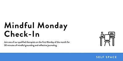 Mindful Monday Check-In
