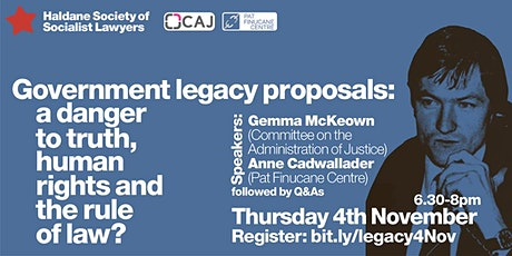 Government Legacy Proposals: a danger to human rights and the rule of law? tickets