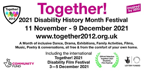 Together! 2021 Disability History Month Festival Launch event tickets