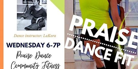 Praise Dance Fit -Community Class tickets