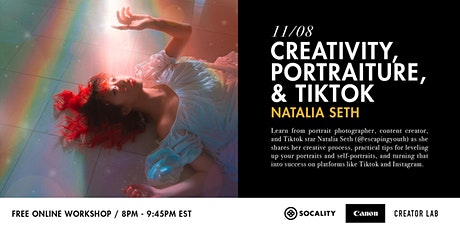 Creativity, Portraiture, and TikTok with Natalia Seth tickets
