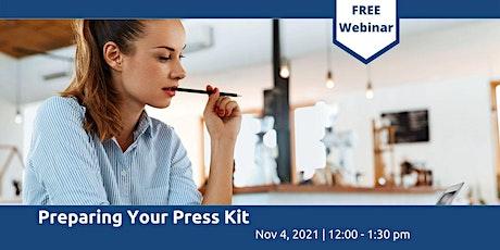 Preparing Your Press Kit tickets