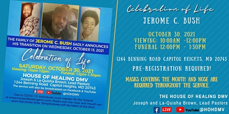 Celebration of Life Service For Jerome C. Bush (October 30, 2021) tickets