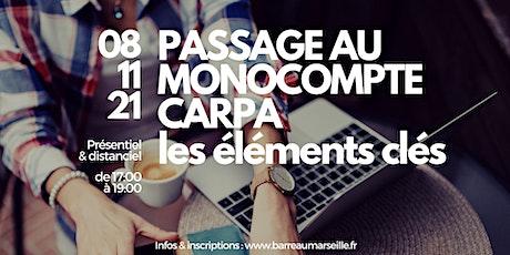 PASSAGE AU MONOCOMPTE CARPA, LES ÉLÉMENTS CLÉS billets