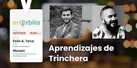 Aprendizajes de Trinchera - con Félix A. Tena y Niusan tickets
