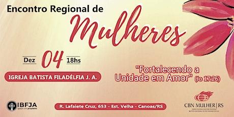 Encontro Regional de Mulheres de Porto Alegre e Região Metropolitana ingressos