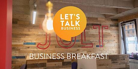 Let's Talk Business Breakfast at Jolt, Gloucester (Networking) tickets