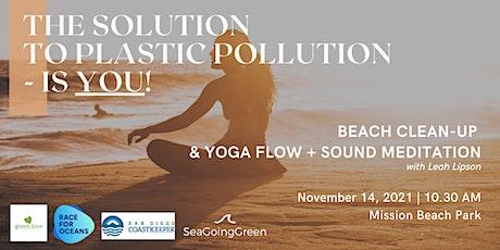 Beach Cleanup & Self Care Sunday Yoga + Sound Meditation tickets