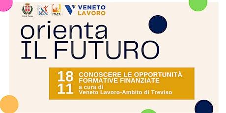 Orienta il futuro | Conoscere le opportunità formative finanziate biglietti