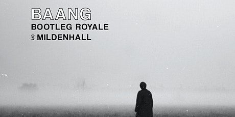 Baang, Bootleg Royale, and Mildenhall at Prairie Street Live tickets