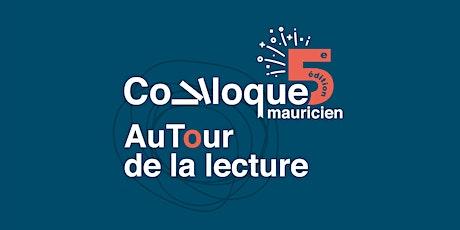Colloque mauricien AuTour de la lecture billets