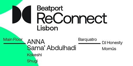 Beatport ReConnect Lisbon tickets