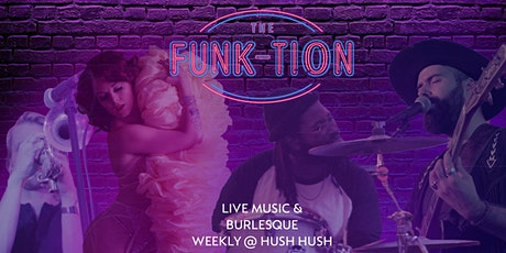 Live at The Funk-tion : Live Music & Burlesque tickets