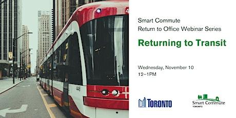 Smart Commute Return to Office Webinar: Returning to Transit tickets