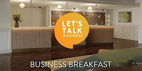 Let's Talk Business Breakfast (Networking) tickets