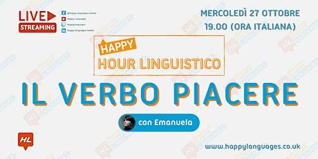 Il verbo piacere in Italian - Happy Hour Linguistico tickets