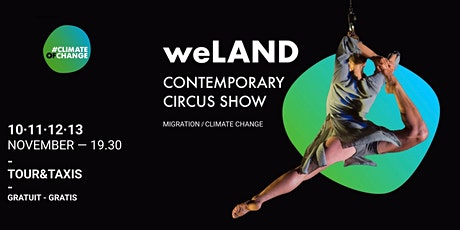 weLAND - Contemporary Circus Show #ClimateOfChange billets