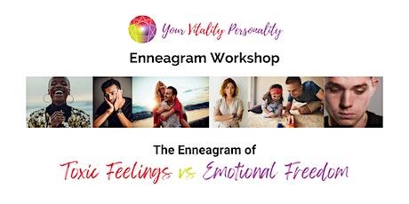 The Enneagram of Toxic Feelings vs Emotional Freedom biglietti