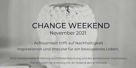 CHANGE Weekend billets