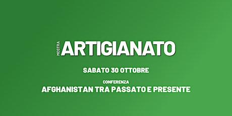 CONFERENZA: Afghanistan tra Passato e Presente biglietti