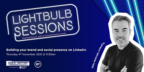 Building your brand and social presence on LinkedIn tickets