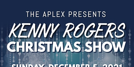 Kenny Rogers Christmas Show live at The APlex tickets