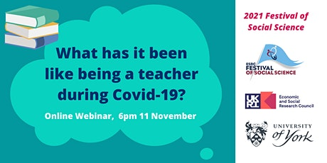 Teachers reflect: What has it been like being a teacher during COVID-19? tickets