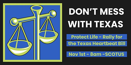SCOTUS Rally for the Texas Heartbeat Bill tickets