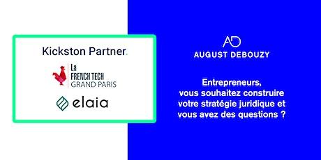 Conférences par August Debouzy, French Tech GP, Kickston Partner et Elaia tickets