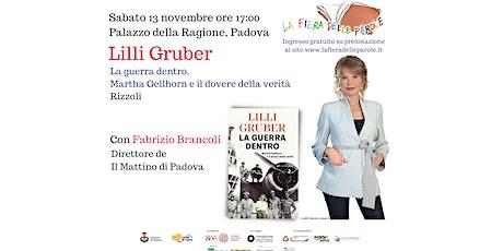 """Lilli Gruber """"La guerra dentro. Martha Gellhorn e il dovere della verità"""" biglietti"""