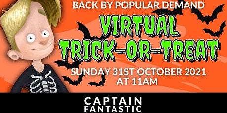 Captain Fantastic's  Online Halloween Trick or Treat  Event tickets