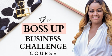 The Boss Up Business Challenge tickets